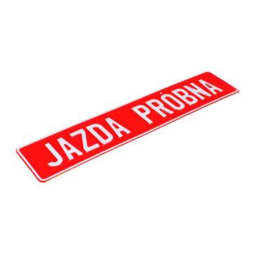 tablica rejestracyjna tłoczona z napisem jazda próbna